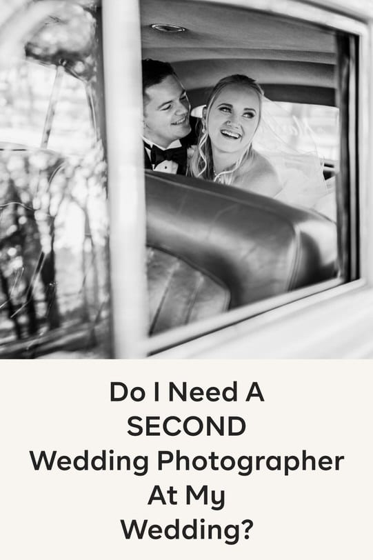 Do I Need a Second Shooter at My Wedding