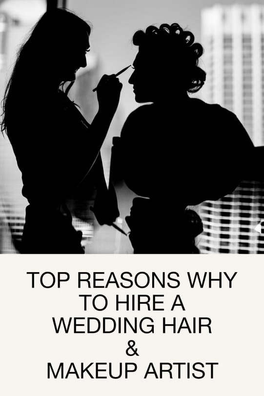 Top Reasons Why To Hire A Wedding Hair And Makeup Artist