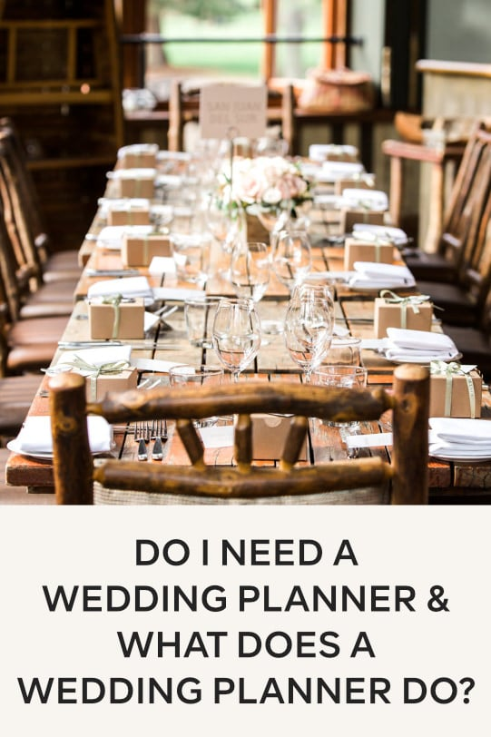 Do I need a wedding planner and what does a wedding planner do?